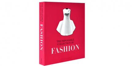 "Must read: Valerie Steeles ""The Impossible Collection of Fashion"""